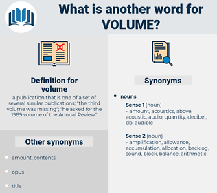 volume, synonym volume, another word for volume, words like volume, thesaurus volume