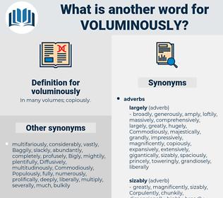 voluminously, synonym voluminously, another word for voluminously, words like voluminously, thesaurus voluminously