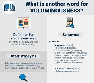voluminousness, synonym voluminousness, another word for voluminousness, words like voluminousness, thesaurus voluminousness