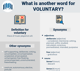 voluntary, synonym voluntary, another word for voluntary, words like voluntary, thesaurus voluntary
