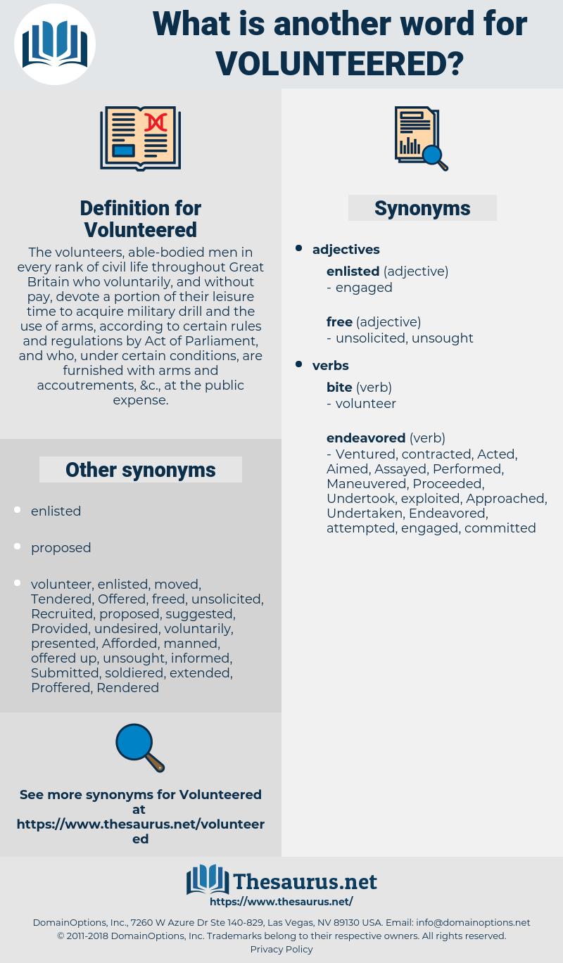 Volunteered, synonym Volunteered, another word for Volunteered, words like Volunteered, thesaurus Volunteered