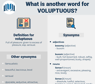 voluptuous, synonym voluptuous, another word for voluptuous, words like voluptuous, thesaurus voluptuous