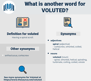 voluted, synonym voluted, another word for voluted, words like voluted, thesaurus voluted