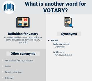 votary, synonym votary, another word for votary, words like votary, thesaurus votary