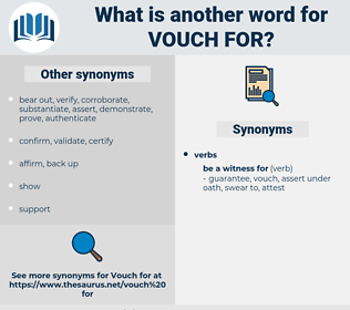 vouch for, synonym vouch for, another word for vouch for, words like vouch for, thesaurus vouch for