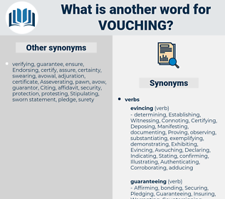 Vouching, synonym Vouching, another word for Vouching, words like Vouching, thesaurus Vouching