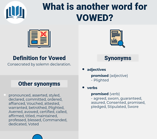 Vowed, synonym Vowed, another word for Vowed, words like Vowed, thesaurus Vowed