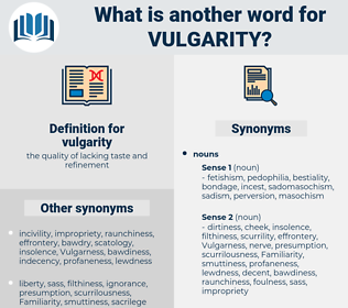 vulgarity, synonym vulgarity, another word for vulgarity, words like vulgarity, thesaurus vulgarity