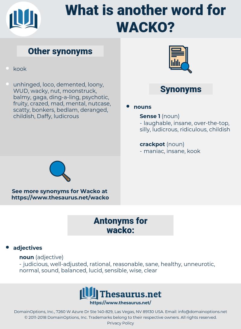 wacko, synonym wacko, another word for wacko, words like wacko, thesaurus wacko