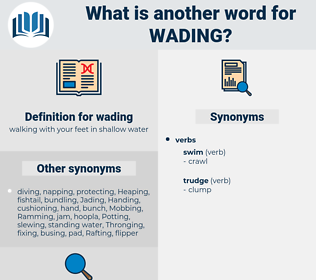 wading, synonym wading, another word for wading, words like wading, thesaurus wading