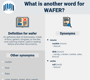 wafer, synonym wafer, another word for wafer, words like wafer, thesaurus wafer