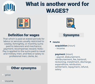 wages, synonym wages, another word for wages, words like wages, thesaurus wages