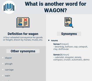 wagon, synonym wagon, another word for wagon, words like wagon, thesaurus wagon