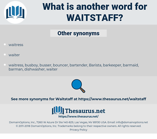 waitstaff, synonym waitstaff, another word for waitstaff, words like waitstaff, thesaurus waitstaff