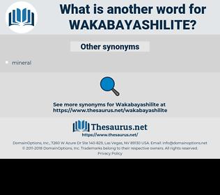 wakabayashilite, synonym wakabayashilite, another word for wakabayashilite, words like wakabayashilite, thesaurus wakabayashilite
