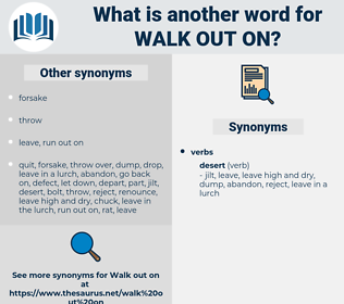 walk out on, synonym walk out on, another word for walk out on, words like walk out on, thesaurus walk out on