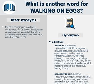 walking on eggs, synonym walking on eggs, another word for walking on eggs, words like walking on eggs, thesaurus walking on eggs
