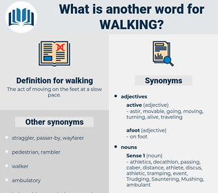 walking, synonym walking, another word for walking, words like walking, thesaurus walking