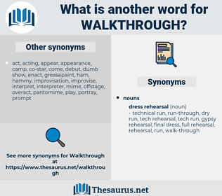 walkthrough, synonym walkthrough, another word for walkthrough, words like walkthrough, thesaurus walkthrough