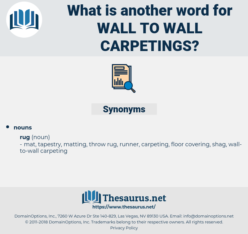 wall-to-wall carpetings, synonym wall-to-wall carpetings, another word for wall-to-wall carpetings, words like wall-to-wall carpetings, thesaurus wall-to-wall carpetings