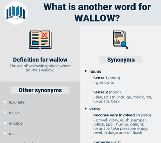 wallow, synonym wallow, another word for wallow, words like wallow, thesaurus wallow