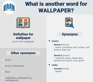 wallpaper, synonym wallpaper, another word for wallpaper, words like wallpaper, thesaurus wallpaper