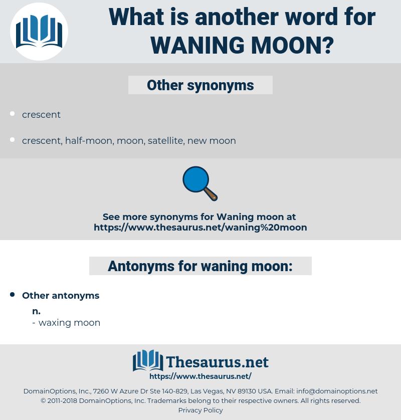 waning moon, synonym waning moon, another word for waning moon, words like waning moon, thesaurus waning moon