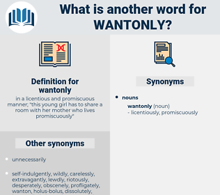 wantonly, synonym wantonly, another word for wantonly, words like wantonly, thesaurus wantonly
