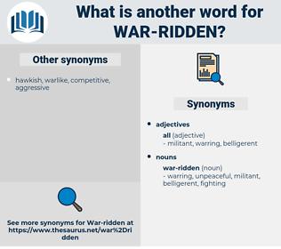 war-ridden, synonym war-ridden, another word for war-ridden, words like war-ridden, thesaurus war-ridden