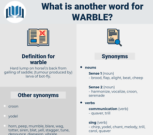 warble, synonym warble, another word for warble, words like warble, thesaurus warble