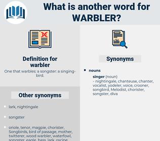 warbler, synonym warbler, another word for warbler, words like warbler, thesaurus warbler