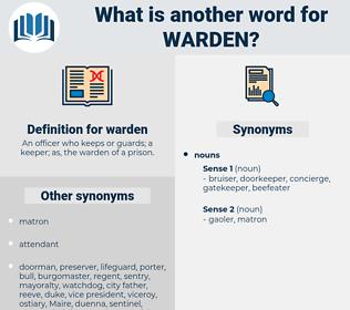 warden, synonym warden, another word for warden, words like warden, thesaurus warden