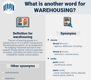 warehousing, synonym warehousing, another word for warehousing, words like warehousing, thesaurus warehousing