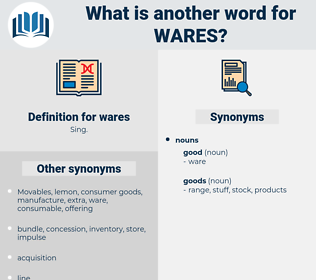 wares, synonym wares, another word for wares, words like wares, thesaurus wares