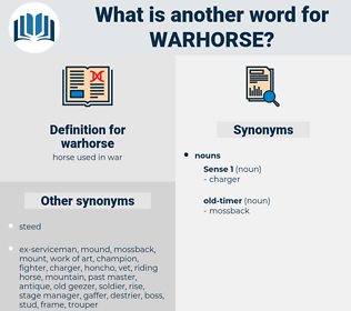 warhorse, synonym warhorse, another word for warhorse, words like warhorse, thesaurus warhorse