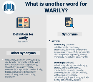 warily, synonym warily, another word for warily, words like warily, thesaurus warily
