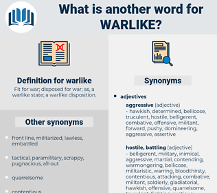 warlike, synonym warlike, another word for warlike, words like warlike, thesaurus warlike