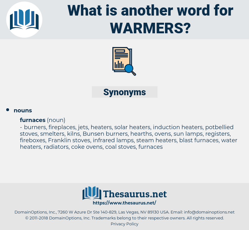 warmers, synonym warmers, another word for warmers, words like warmers, thesaurus warmers