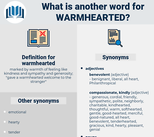 warmhearted, synonym warmhearted, another word for warmhearted, words like warmhearted, thesaurus warmhearted