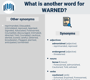 Warned, synonym Warned, another word for Warned, words like Warned, thesaurus Warned