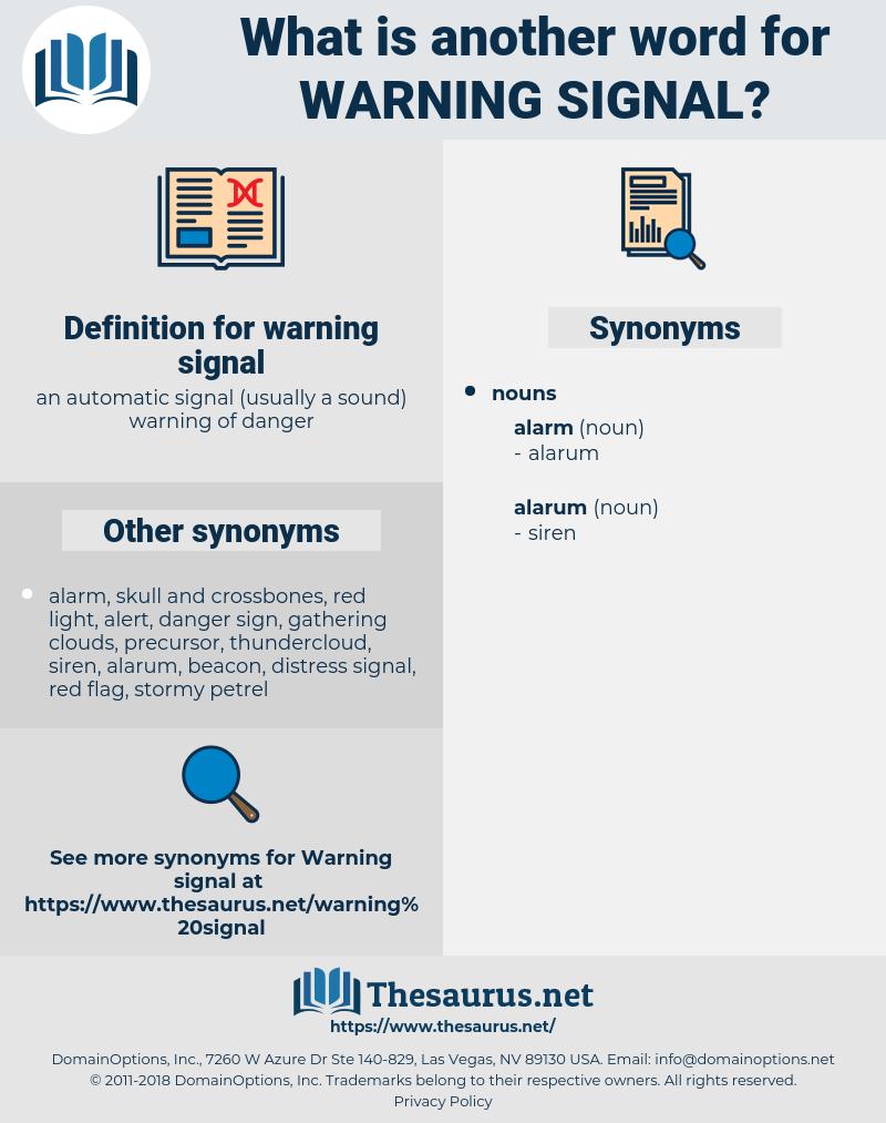 warning signal, synonym warning signal, another word for warning signal, words like warning signal, thesaurus warning signal