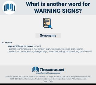 warning signs, synonym warning signs, another word for warning signs, words like warning signs, thesaurus warning signs