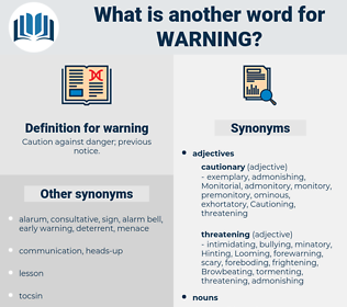 warning, synonym warning, another word for warning, words like warning, thesaurus warning
