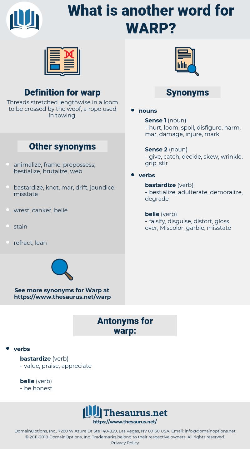 warp, synonym warp, another word for warp, words like warp, thesaurus warp