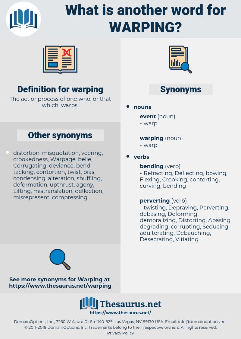 warping, synonym warping, another word for warping, words like warping, thesaurus warping