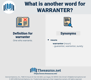 warranter, synonym warranter, another word for warranter, words like warranter, thesaurus warranter