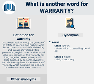 warranty, synonym warranty, another word for warranty, words like warranty, thesaurus warranty
