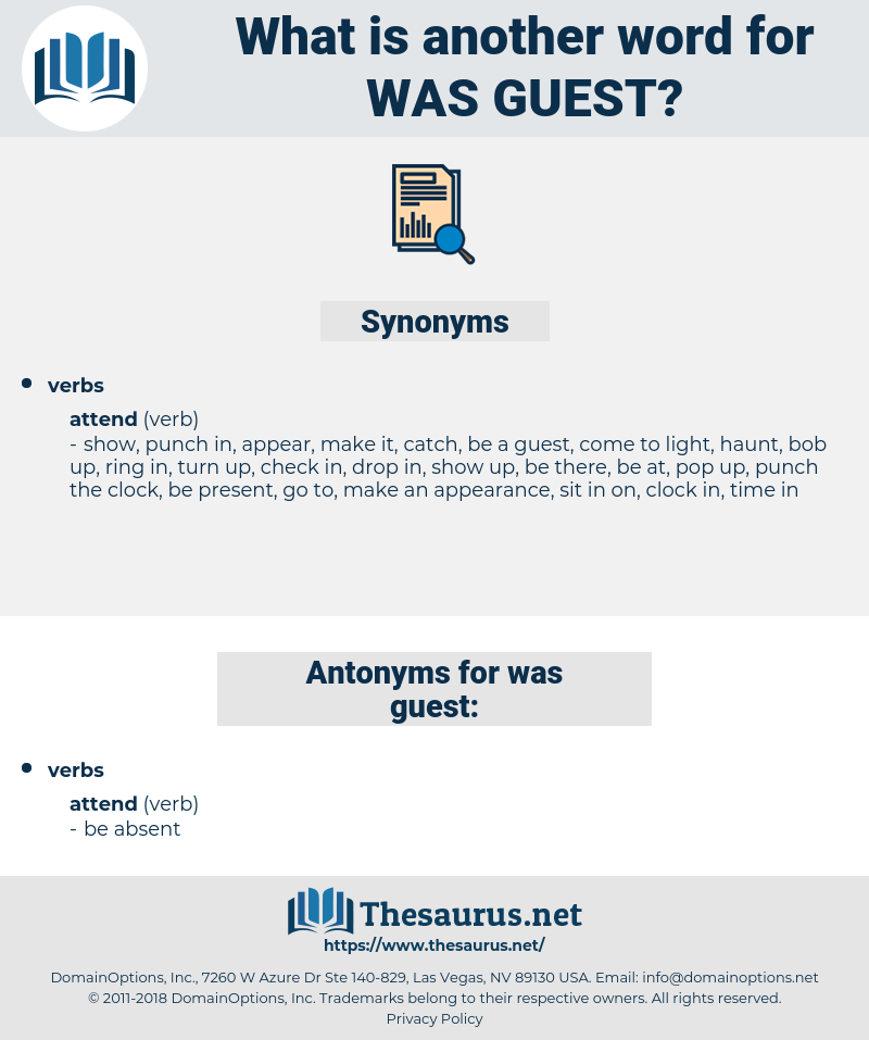 was guest, synonym was guest, another word for was guest, words like was guest, thesaurus was guest