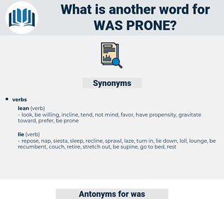 was prone, synonym was prone, another word for was prone, words like was prone, thesaurus was prone