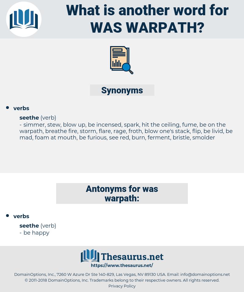 was warpath, synonym was warpath, another word for was warpath, words like was warpath, thesaurus was warpath